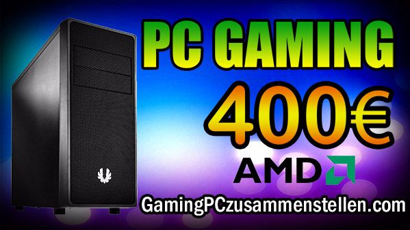 gaming pc 400-450 euro