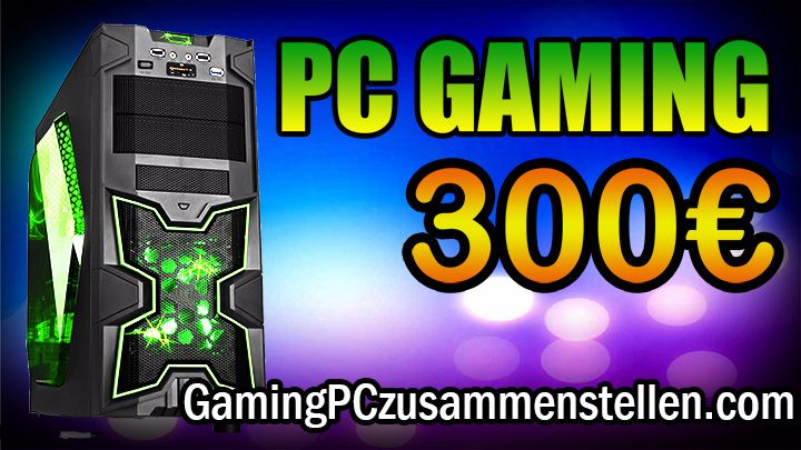 Gaming PC 300-350 Euro