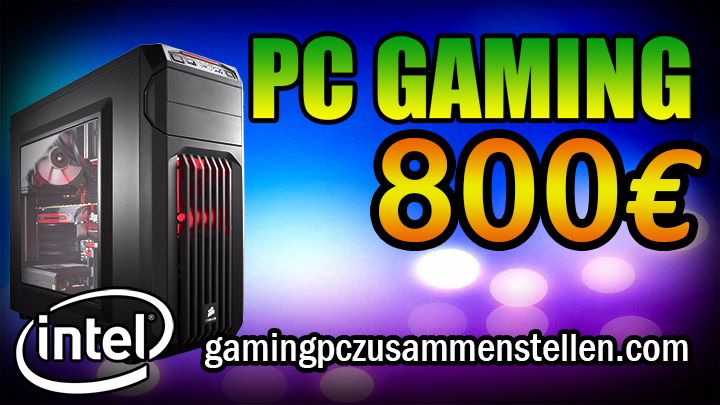 gaming pc 800 850 euro