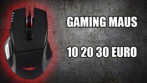 Beste 3 unter den günstigen Gaming Maus für 10-20-30 Euro